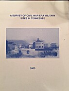 A Survey of Civil War Era Military Sites in…