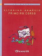 Primeiro Corso by Vitorino Nemésio