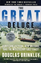 The Great Deluge: Hurricane Katrina, New…