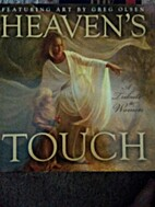 Heaven's Touch: A Tribute to Women by Greg…