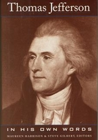 Thomas Jefferson: In his own words by Thomas…