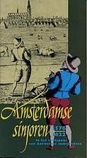 Amsterdamse sinjoren, 1576-1622: in het…