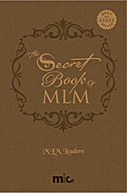 The Secret Book Of MLM by MLM Leaders