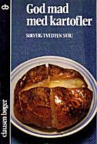 God mad med kartofler by Solveig Tvedten…