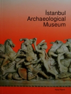 Istanbul Archaeological Museum by Alpay…