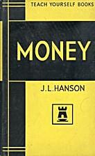 Money by John Lloyd Hanson