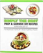 Simply the Best Prep & Garnish Set Recipes…