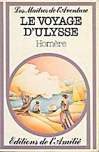 Le voyage d'Ulysse. Extrait de l'Odyssée.…