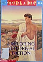 Exploring Historical Fiction (Literature &…