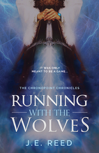 Running With the Wolves by J.E. Reed