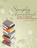 Simply Homeschool: Having Less Clutter and…