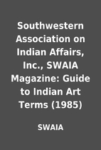Southwestern Association on Indian Affairs,…