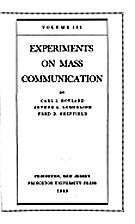 Experiments on mass communication. Volume 3…