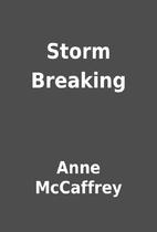 Storm Breaking by Anne McCaffrey