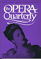 The Opera Quarterly - Vol. 19 Nr 2 by E.…