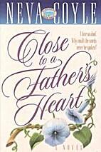Close to a Father's Heart: A Novel (Coyle,…