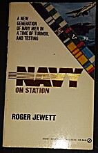 On Station (Navy, No 3) by Roger Jewett