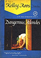 Dangerous Blondes (If the Shroud Fits) by…
