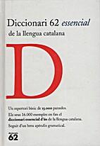 Diccionari 62 essencial de la llengua…