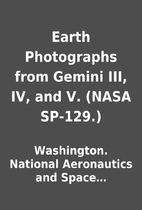 Earth Photographs from Gemini III, IV, and…
