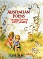 Australian Poems to Read to the Very Young…
