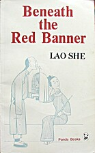 Beneath the red banner by She Lao