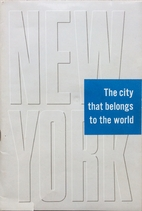 New York, the city that belongs to the world…