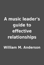 A music leader's guide to effective…