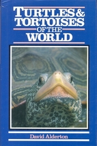 Turtles and Tortoises of the World (Of the…