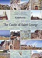 Kefallonia: The Castle of Saint George by…