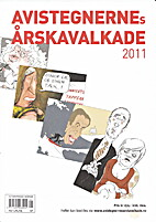 Avistegnernes årskavalkade 2011 by Halvard…