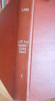 Let the Hurricane Roar by Rose Wilder Lane