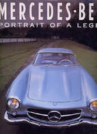 Mercedes Benz: Portrait of a Legend by Ingo…