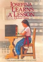 Josefina Learns A Lesson (American Girls…