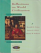 Reflections on World Civilization: A Reader…