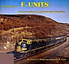 General Motors F-Units: The Locomotives that…