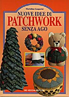 Nuove idee di patchwork senza ago by…