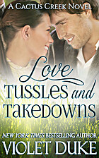 Love, Tussles, and Takedowns (Cactus Creek,…