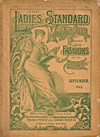 The Ladies Standard Magazine by The Standard…