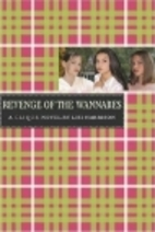 The Revenge of the Wannabes by Lisi Harrison