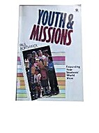 Youth and Missions by Paul Borthwick
