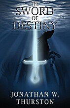 The Sword of Destiny (Spirit Sword Saga)…