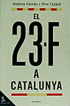 El 23-F a Catalunya by Andreu Farràs