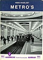 Metro's by Kees Hazelzet