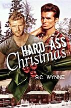 Hard-Ass Christmas by S.C. Wynne