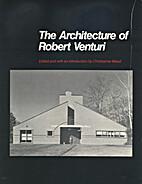 The Architecture of Robert Venturi by Robert…