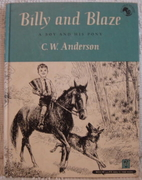 Billy and Blaze: A Boy and His Pony by C. W.…