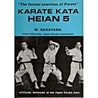 Karate Kata Heian 5: The Formal Exercises of…