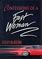 Confessions of a Fast Woman by Lesley…