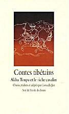Contes tibétains : Akhu Tonpa et le riche…